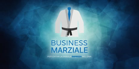 Business Marziale biglietti