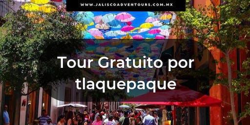 Tour Gratuito por Tlaquepaque