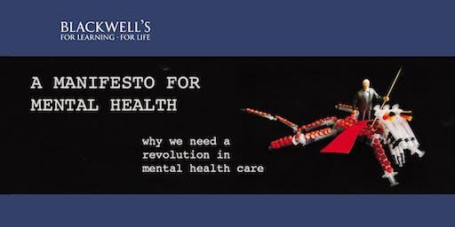 Peter Kinderman: A Manifesto for Mental Health