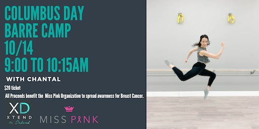 Columbus Day Barre Camp!