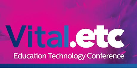 Vital.etc 2020 - Annual Education Technology Conference tickets