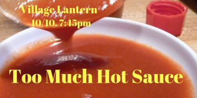 event image Too Much Hot Sauce Comedy Show