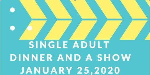 NW Single Adult Dinner and A Show Performer Registration