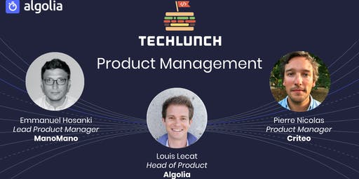 TechLunch #30: Product Management