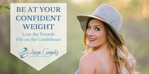 Confident Weight - Lose the Pounds, Pile on the Confidence