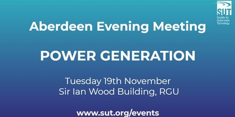 SUT Aberdeen Evening Meeting - Power Generation tickets