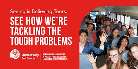 United Way East Ontario Seeing is Believing Tour October 16 tickets