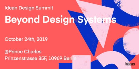 Idean Design Summit: Beyond Design Systems tickets