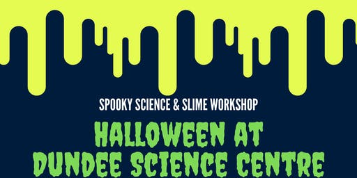 Halloween at Dundee Science Centre