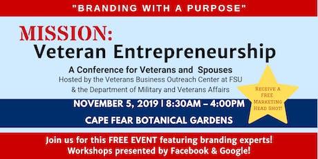 "Mission: Veteran Entrepreneurship - ""Branding with a Purpose"" FREE EVENT tickets"