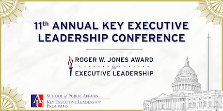 11th Annual Key Executive Leadership Conference & Roger W. Jones Awards tickets