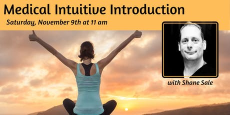 Medical Intuitive Introduction with Shane Sale tickets