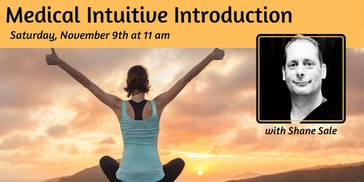 Medical Intuitive Introduction with Shane Sale