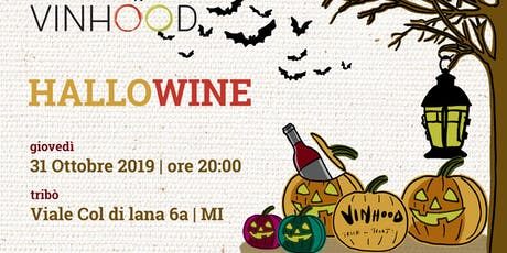 Vinhood Wineshow: HALLOWINE- Degustazione di vini da paura biglietti