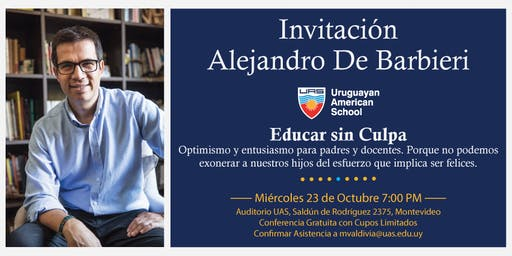 "CONFERENCIA ""EDUCAR SIN CULPA""/CONFERENCE ""EDUCATION WITHOUT GUILT"""