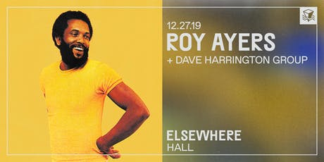 Roy Ayers @ Elsewhere (Hall) tickets