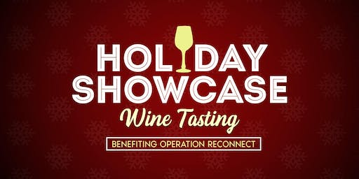 Holiday Showcase Wine Tasting Benefiting Operation Reconnect