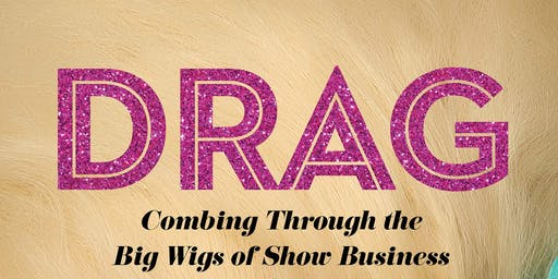 Drag History w/ Frank DeCaro, Miss Richfield and Mercedes Iman