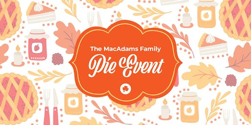 The MacAdams Family Pie Event