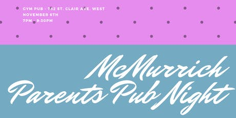 McMurrich Parents Pub Night tickets