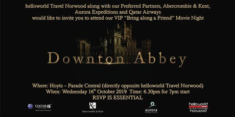 helloworld travel Norwood Downton Abbey movie night tickets