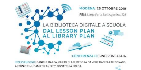 La biblioteca digitale a scuola. Dal lesson plan al library plan biglietti