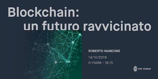 Blockchain: un futuro ravvicinato