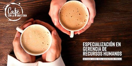 Un café con la directora de la Especialización en Gerencia de Recursos Humanos (14 Oct 2019)
