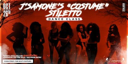 """J'Samone's""""Costume""""Stiletto Dance Class"""