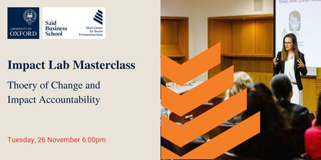 Impact Lab Masterclass: Theory of Change and Impact Accountability  tickets