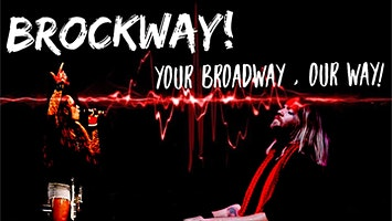 "PCPA Presents ""bROCKway!"""