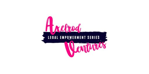 Axelrod Legal Empowerment Series