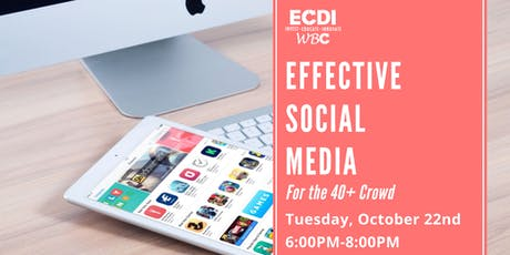 Effective Social Media for the  40+ Crowd tickets