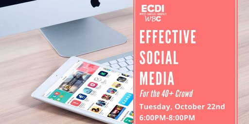 Effective Social Media for the  40+ Crowd
