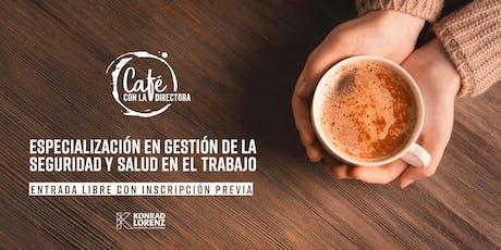 Un café con la directora de la Especialización en Gestión de la Seguridad y Salud en el Trabajo (21 Oct 2019) entradas