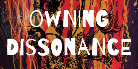 Owning Dissonance: A Workshop Production of a New Play tickets