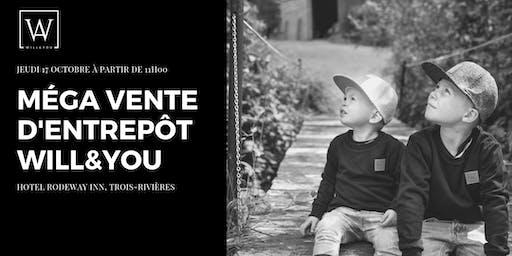 MÉGA VENTE D'ENTREPÔT WILL&YOU