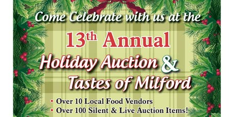 13th Annual Holiday Auction/Tastes of Milford tickets