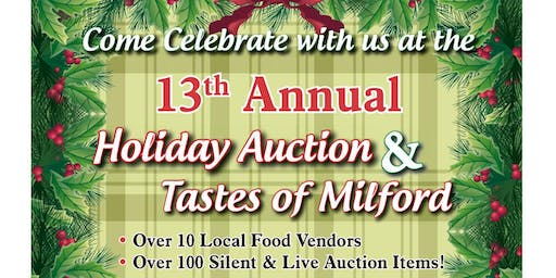 13th Annual Holiday Auction/Tastes of Milford