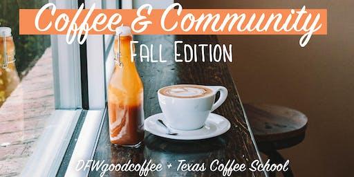 Coffee & Community - Fall Edition