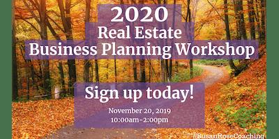 2020 Real Estate Business Planning Workshop - Hosted by Susan Rose
