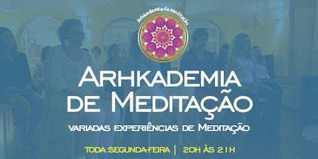 ARHKADEMIA DE MEDITAÇÃO [Outubro] ingressos