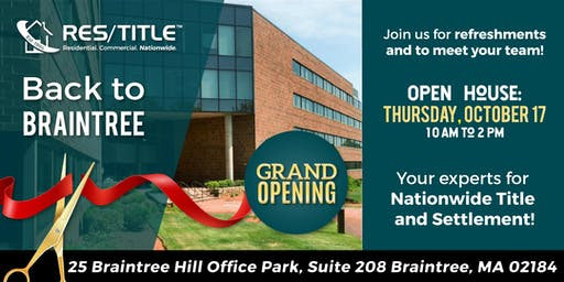 Res/Title Open House @ Our New Braintree Location!