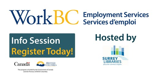 WorkBC Info Session - Surrey Library