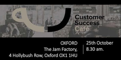 Customer Success Cafe Oxford