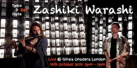 "Zashiki Warashi Live Music ~Japanese Drum ""TAIKO"" & Flute~ tickets"