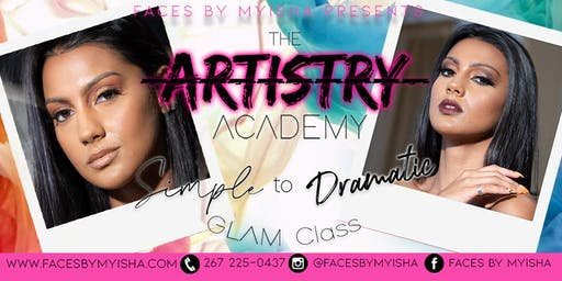 FACES by Myisha presents The Artistry Academy Simple to Dramatic Glam Class
