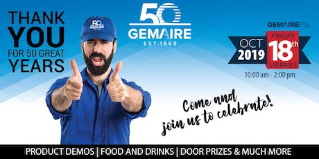 GEMAIRE 50th Anniversary Open House Celebration tickets
