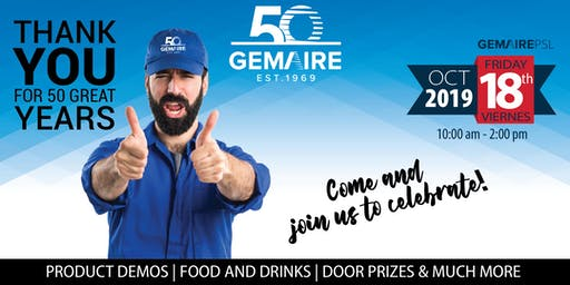 GEMAIRE 50th Anniversary Open House Celebration