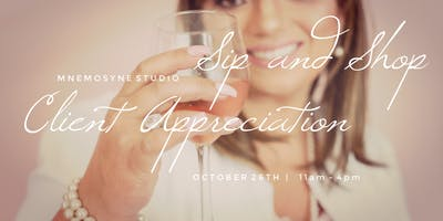 Client Appreciation Day at Mnemosyne Studio Sip and Shop